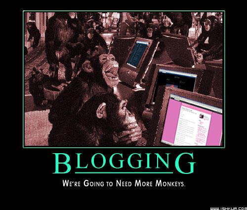 Blogging: We need more Monkeys