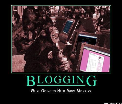Blogging: We need more Monkeys